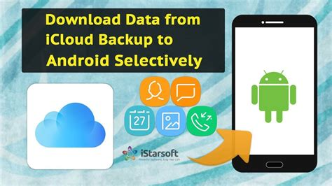 How to Download Data from iCloud Backup to Android