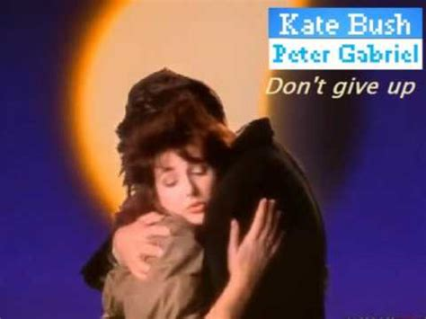 Peter Gabriel & Kate Bush - Don't Give Up - YouTube