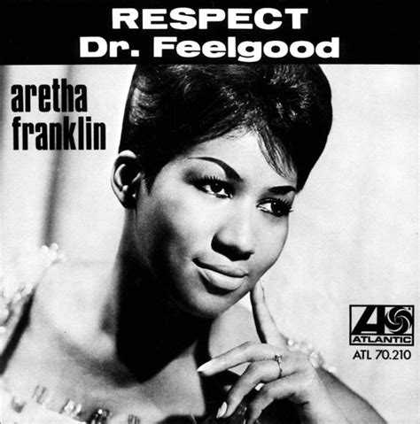 Aretha Franklin - Respect / Dr