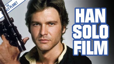 HAN SOLO Film & A Secret Star Wars Project - YouTube