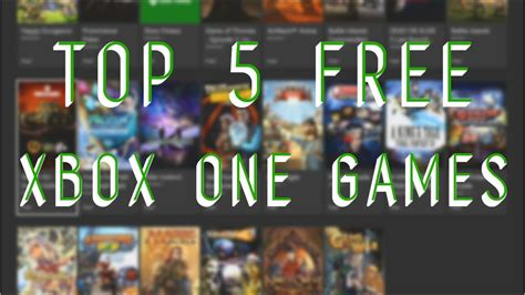 Top 5 FREE Xbox One Games You Can Download Now - YouTube