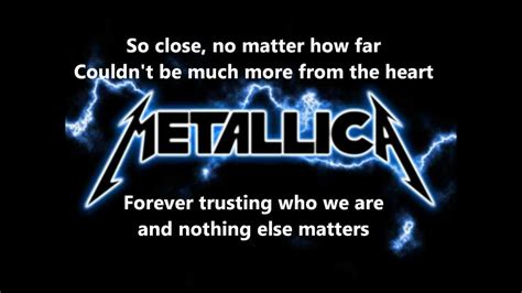 Metallica - Nothing Else Matters lyrics [Full HD] - YouTube